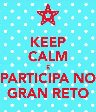 keep-calm-e-participa-no-gran-reto.jpg